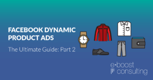 Facebook Dynamic Product Ads Pixel & Feed Setup