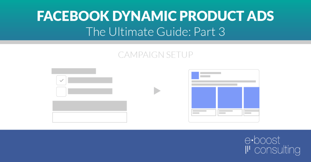 Facebook Dynamic Product Ads Setup Guide