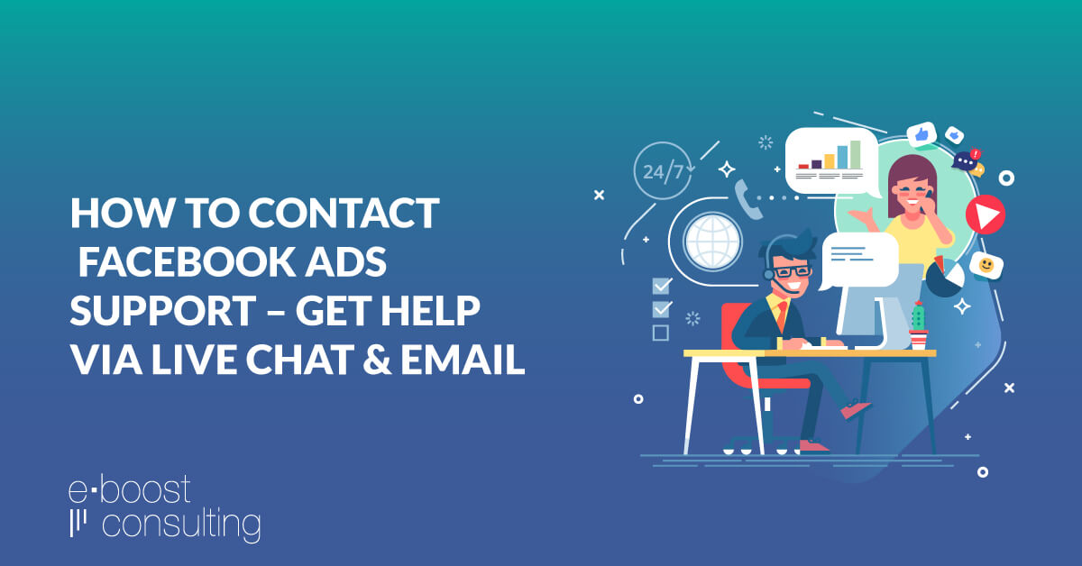 How To Contact Facebook Ads Support And Get Help Via Live Chat